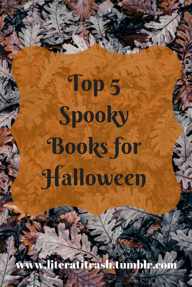Top 5 Spooky Books forHalloween